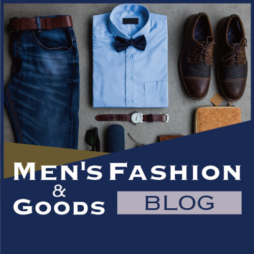 MEN'S FASHION & GOODS BLOG