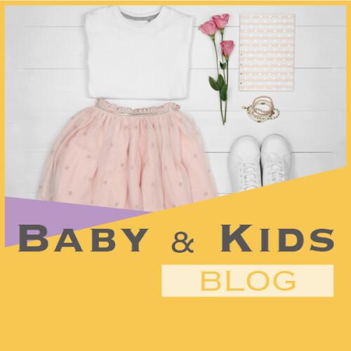 BABY & KIDS BLOG