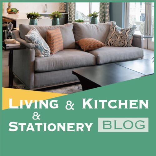 LIVING & KITCHEN & STATIONERY BLOG